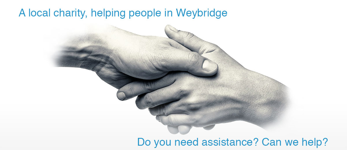 A local charity, helping people in Weybridge. Do you need assistance? Can we help?